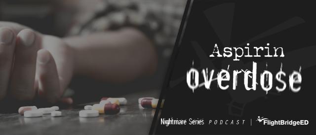 FlightBridgeED-Episode 165 | The Nightmare Series Patient - ASA Overdose