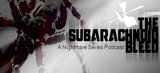 The Subarachnoid Bleed