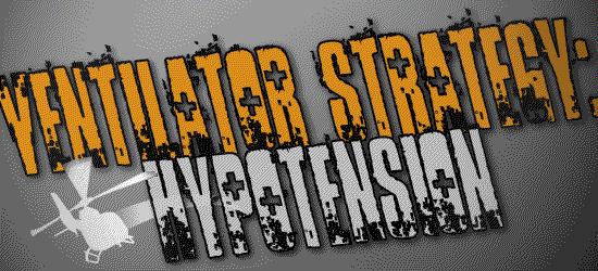 Ventilator Strategy: Hypotension