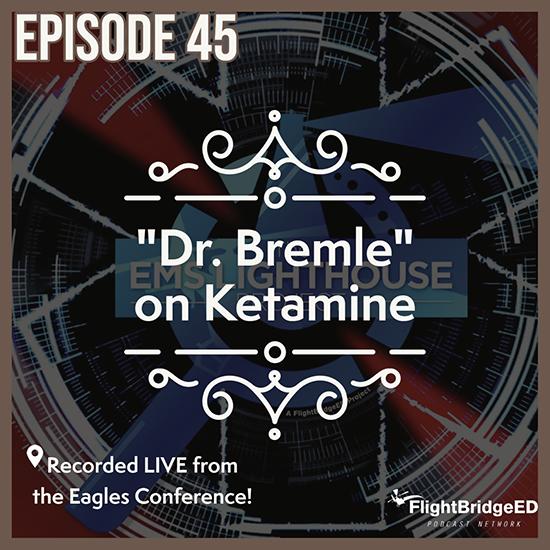Episode 45 – ESO Ketamine Paper from Eagles