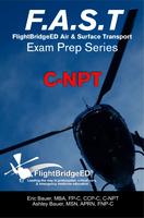 F.A.S.T. Exam Prep - C-NPT