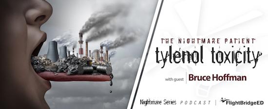 The Nightmare Patient - Tylenol Toxicity