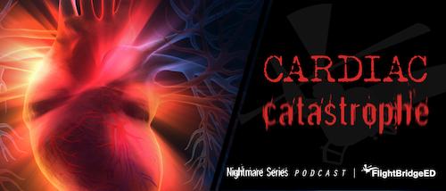 The Nightmare Series - Cardiac Catastrophe